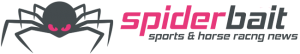 spiderbait sports and horse racing news